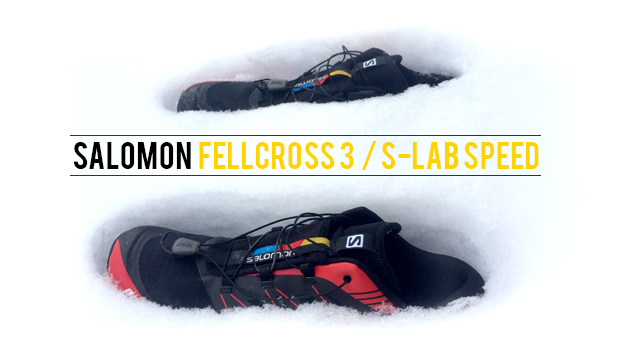 test des salomon fellcross 3 ou salomon s-lab speed